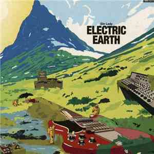 Gin Lady - Electric Earth mp3 download