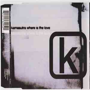Kamasutra - Where Is The Love mp3 download