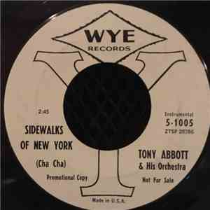 Tony Abbott & His Orchestra - Sidewalks Of New York / Surrender mp3 download