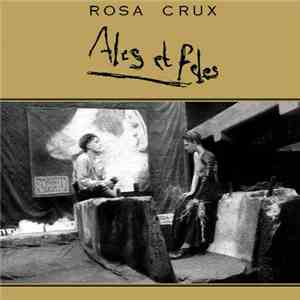 Rosa Crux - Ales Et Fèles mp3 download