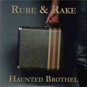 Rube & Rake - Haunted Brothel mp3 download