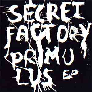 Secret Factory - Primulus EP mp3 download