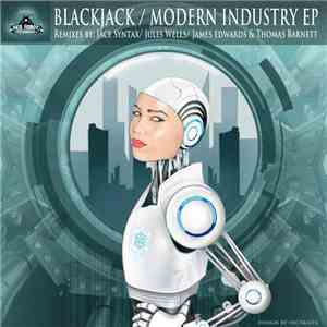 Black Jack  - Modern Industry EP mp3 download