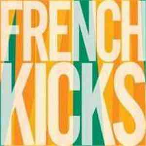 French Kicks - The Trial Of The Century mp3 download