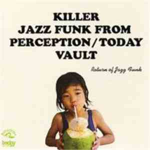 Various - Killer Jazz Funk From Perception / Today Vault mp3 download