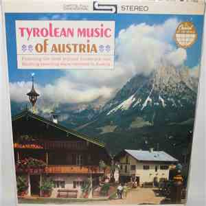 Various - Tyrolean Music Of Austria mp3 download