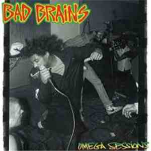 Bad Brains - Omega Sessions mp3 download