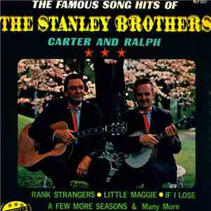 Stanley Brothers - The Famous Song Hits Of mp3 download