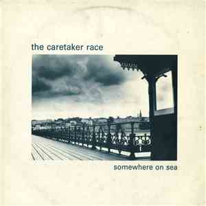 The Caretaker Race - Somewhere On Sea mp3 download