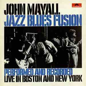 John Mayall - Jazz Blues Fusion mp3 download