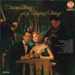 The Singing Strings - Dream Along With The Singing Strings mp3 download