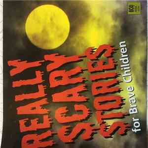 Various read by Various - Really Scary Stories For Brave Children mp3 download