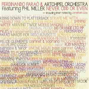 Ferdinando Faraò & Artchipel Orchestra Featuring Phil Miller - Never Odd Or Even mp3 download