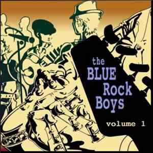 The Blue Rock Boys - Volume 1 mp3 download