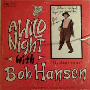 Bob Hansen  - A Wild Night With Bob Hansen mp3 download