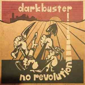 Darkbuster - No Revolution mp3 download