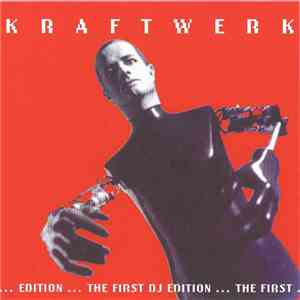 Kraftwerk - The First DJ Edition mp3 download