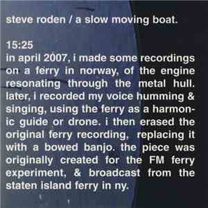 Steve Roden - A Slow Moving Boat mp3 download