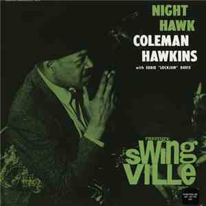 "Coleman Hawkins With Eddie ""Lockjaw"" Davis - Night Hawk mp3 download"