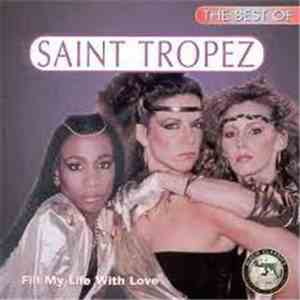 Saint Tropez - The Best Of Saint Tropez - Fill My Life With Love mp3 download