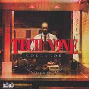Tech N9ne Collabos - The Gates Mixed Plate mp3 download