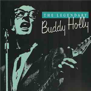 Buddy Holly - The Legendary Buddy Holly mp3 download