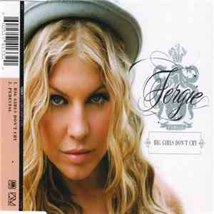 Fergie  - Big Girls Don't Cry mp3 download