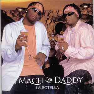 Mach And Daddy - La Botella mp3 download