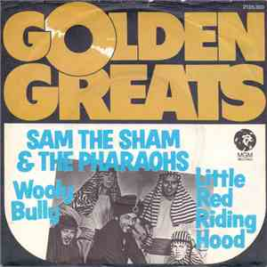 Sam The Sham & The Pharaohs - Wooly Bully / Little Red Riding Hood mp3 download