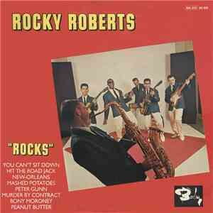 Rocky Roberts - Rocks mp3 download