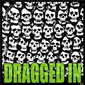 Dragged In - EP I mp3 download