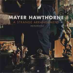 Mayer Hawthorne - A Strange Arrangement Instrumentals mp3 download