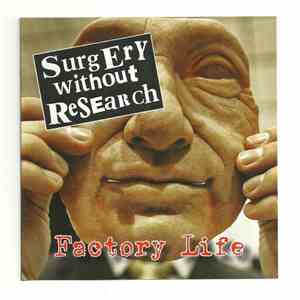 Surgery Without Research - Factory Life mp3 download