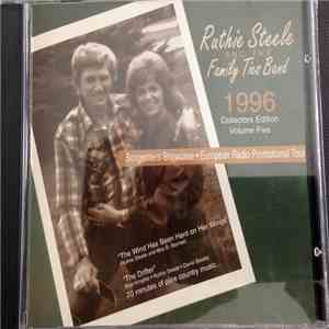 Ruthie Steele And The Family Ties Band - 1996 Collectors Edition Volume Five (Songwriters Showcase • European Radio Promotional Tour) mp3 download