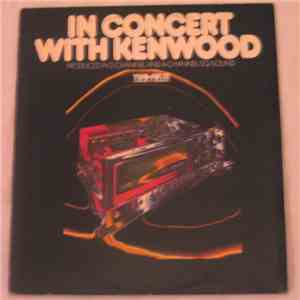 Various - In Concert With Kenwood mp3 download