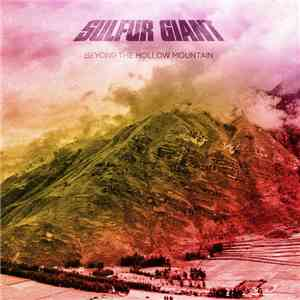 Sulfur Giant - Beyond the Hollow Mountain mp3 download