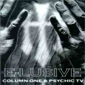 Column One & Psychic TV - E-Lusive mp3 download