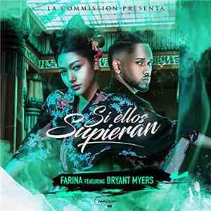 Farina  Featuring Bryant Myers - Si Ellos Supieran mp3 download