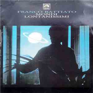 Franco Battiato - Mondi Lontanissimi mp3 download
