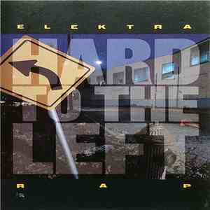 Various - Hard To The Left (Elektra Rap) mp3 download