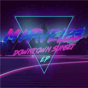 Marvel83 - Downtown Sunset E.P. mp3 download