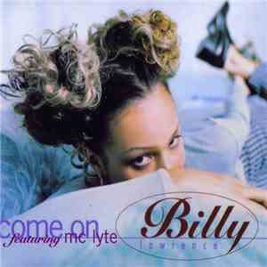 Billy Lawrence Featuring MC Lyte - Come On mp3 download