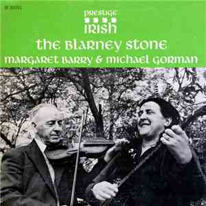 Margaret Barry, Michael Gorman - The Blarney Stone mp3 download