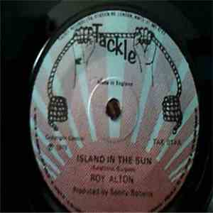 Roy Alton - Island In The Sun mp3 download