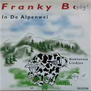 Franky Boy  - In De Alpenwei mp3 download