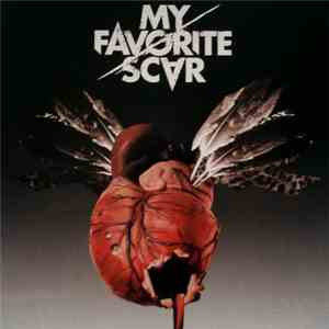 My Favorite Scar - My Favorite Scar mp3 download