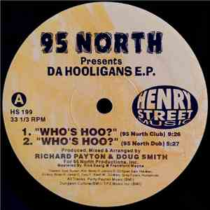 95 North Presents Da Hooligans - Who's Hoo? / Check It Out mp3 download