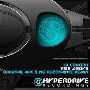 LD Concept - Rise Above mp3 download