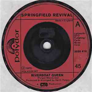 Springfield Revival - Riverboat Queen mp3 download
