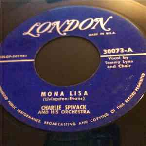 Charlie Spivak And His Orchestra / The Stardreamers - Mona Lisa mp3 download